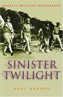 Sinister Twilight The Fall of Singapore