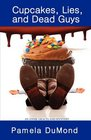Cupcakes, Lies, and Dead Guys (Annie Graceland, Bk 1)