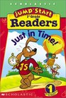 Jumpstart 1st Gr Early Reader  Just In Time
