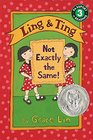 Ling And Ting Not Exactly The Same