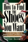 How to Find the Shoes You Want
