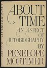 About Time An Aspect of Autobiography