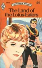 The Land of the Lotus-Eaters (Harlequin Romance, No 1477)