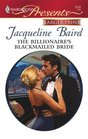 The Billionaire's Blackmailed Bride (Red-Hot Revenge) (Harlequin Presents, No 2733) (Larger Print)