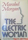 The Electric Woman: The Hope for Tired Mothers and Others