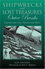 Shipwrecks and Lost Treasures Outer Banks Legends and Lore Pirates and More