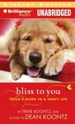 Bliss to You Trixie's Guide to a Happy Life