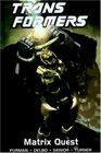 Transformers Vol 12 Matrix Quest