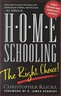 Home Schooling the Right Choice An Academic Historical Practical and Legal Perspective