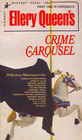 Ellery Queen's CRIME CAROUSEL