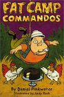 Fat Camp Commandos (Fat Camp Commandos)