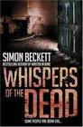 Whispers of the Dead (David Hunter, Bk 3)