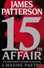 15th Affair (Women's Murder Club, Bk 15)