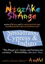 Sassafrass Cypress  Indigo A Novel