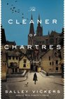 The Cleaner of Chartres A Novel