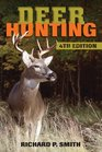 Deer Hunting 4th Edition