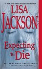 Expecting to Die (Alvarez & Pescoli, Bk 7)
