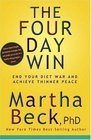 The Four Day Win End Your Diet War and Achieve Thinner Peace