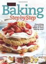 Better Homes and Gardens Baking Step by Step Everything You Need to Know to Start Baking Now