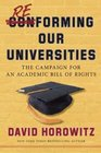 Reforming Our Universities The Campaign For An Academic Bill Of Rights