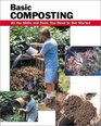 Basic Composting: All the Skills and Tools You Need to Get Started (Basic How-to Guides)