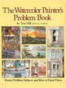 The Watercolor Painter's Problem Book