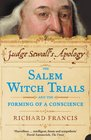 Judge Sewall's Apology The Salem Witch Trials and the Forming of a Conscience