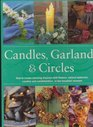Candles Garlands and Circles