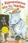 A Hippopotamus Ate the Teacher
