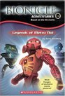 Legends of Metru Nui (Bionicle Adventures, Bk 4)