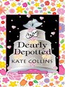 Dearly Depotted: A Flower Shop Mystery (Thorndike Press Large Print Mystery Series)