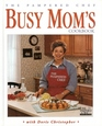 The Pampered Chef Busy Mom's Cookbook