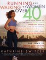 Running and Walking for Women Over 40  The Road to Sanity and Vanity