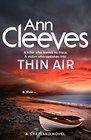 Thin Air: (Shetland Series 6)