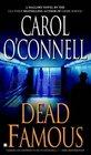 Dead Famous (Kathleen Mallory, Bk 7) (aka The Jury Must Die)