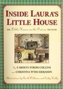 Inside Laura's Little House  The Little House on the Prairie Treasury