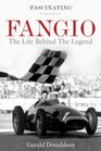 Fangio The Life Behind the Legend