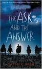 The Ask and the Answer (Chaos Walking, Bk 2)