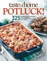 Taste of Home Potluck Crowd-Pleasing Favorites for Easy Entertaining