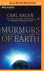 Murmurs of Earth The Voyager Interstellar Record