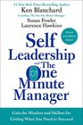 Self Leadership and the One Minute Manager Revised Edition Gain the Mindset and Skillset for Getting What You Need to Succeed