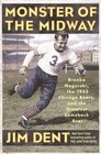 Monster of the Midway Bronko Nagurski the 1943 Chicago Bears and the Greatest Comeback Ever