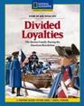 Divided Loyalties The Barton Family During the American Revolution