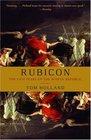 Rubicon : The Last Years of the Roman Republic