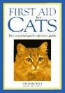 First Aid for Cats: The Essential Quick-Reference Guide
