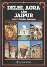 Delhi Agra and Jaipur
