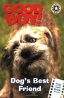 Good Boy!: Dog's Best Friend (Festival Readers)