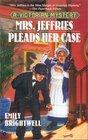Mrs. Jeffries Pleads Her Case (Mrs. Jeffries, Bk 17)