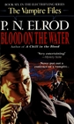 Blood on the Water (Vampire Files, Bk 6)