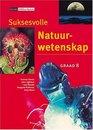 Suksesvolle Natuurwetenskap Gr 8 Leerdersboek